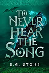 To Never Hear the Song (The Wing Cycle Book 2) Kindle Edition