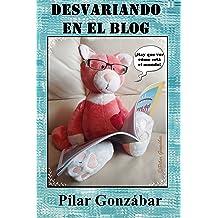 Desvariando en el blog (Spanish Edition) Dec 11, 2015