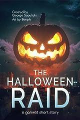 The Halloween Raid: A GameLit Short Story Kindle Edition