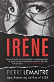 Irene: The Commandant Camille Verhoeven Trilogy
