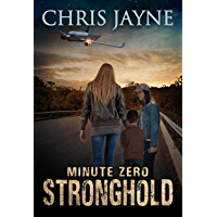 Minute Zero: An Apocalyptic EMP Romantic Thriller (Stronghold Book 1)