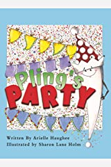Pling's Party: An Exclamation Point's Story Kindle Edition