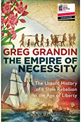 The Empire of Necessity: The Untold History of a Slave Rebellion in the Age of Liberty Paperback