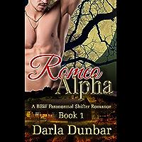 Romeo Alpha - Book 1 (The Romeo Alpha BBW Paranormal Shifter Romance Series)