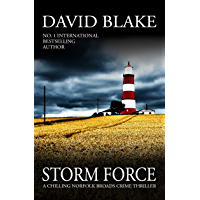 Storm Force: A chilling Norfolk Broads crime thriller (British Detective Tanner Murder Mystery Series Book 7)