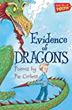 Evidence of Dragons (MacMillan Poetry)