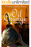 Oil Change:  A Nina Bannister Mystery (The Nina Bannister Mysteries Book 4)