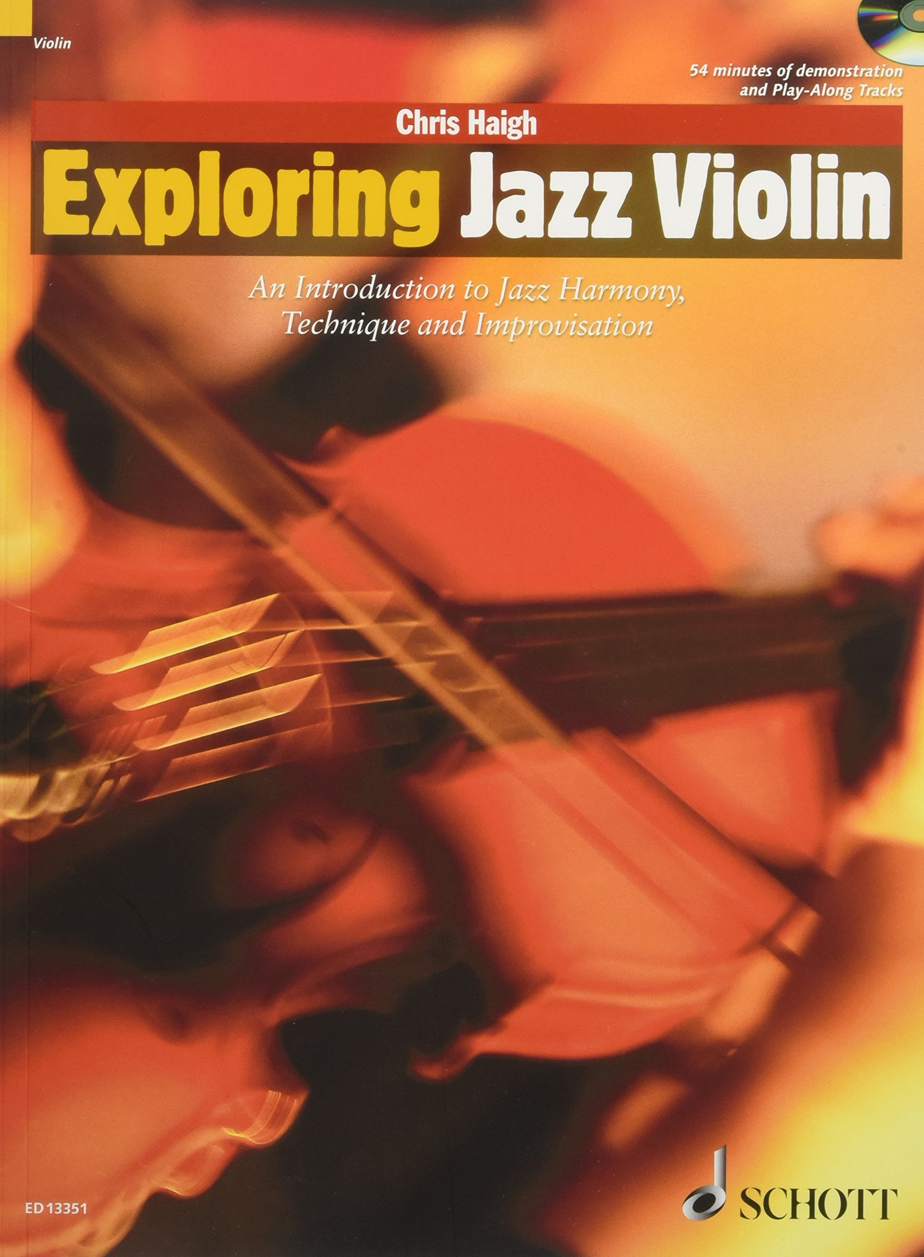 Haigh, C: Exploring Jazz Violin The Schott Pop Styles Series ...