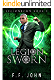 LegionSworn: A LegionBorn Urban Fantasy Story