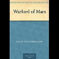 Warlord of Mars (免费公版书) (English Edition)