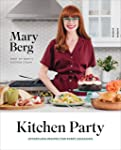 Kitchen Party: Effortless Recipes for Every Occasion