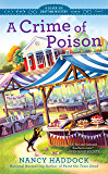 A Crime of Poison (A Silver Six Mystery)