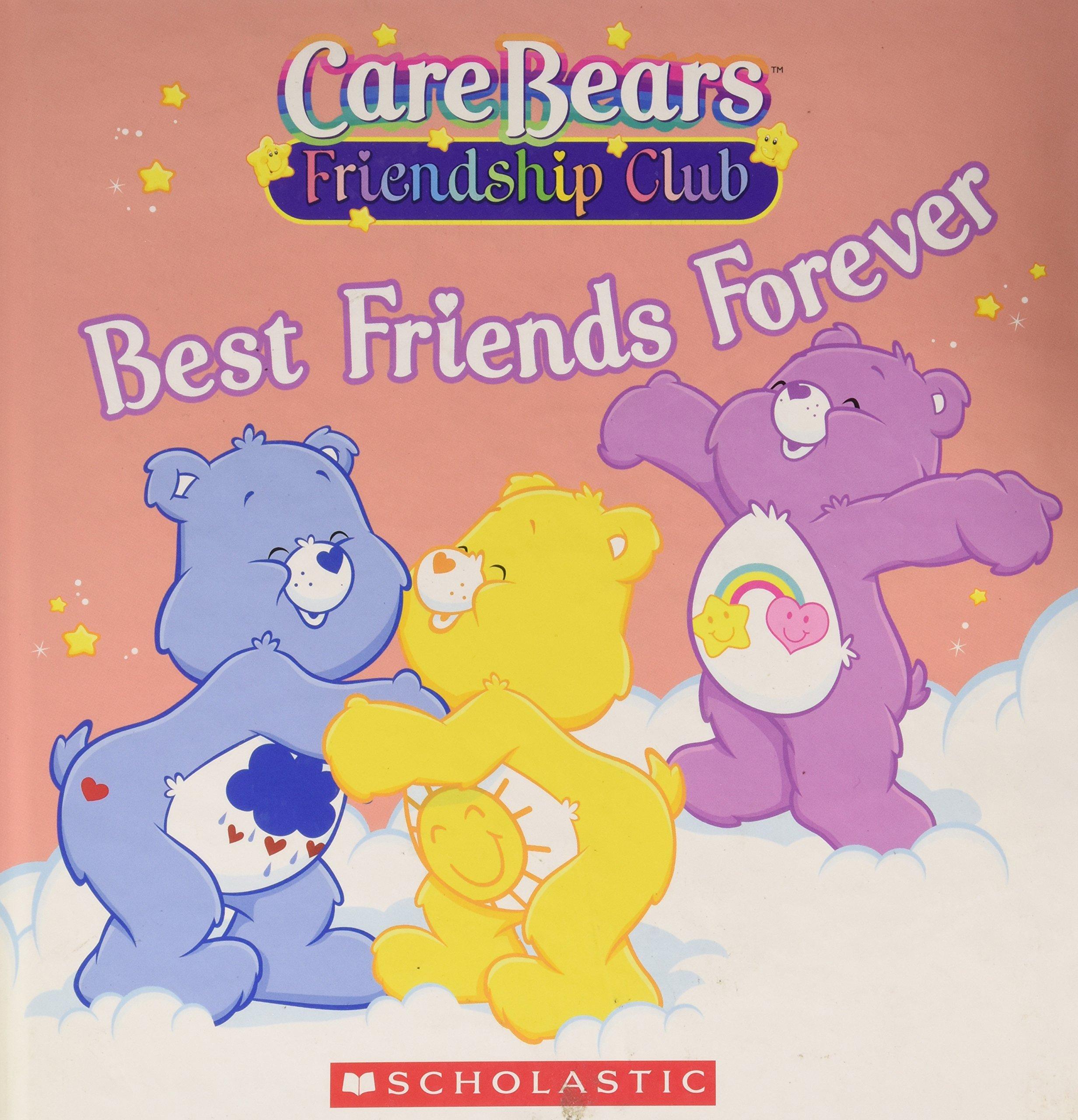 Best Friends Forever (Care Bears Friendship Club) ebook