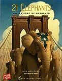 21 Eléphants sur le pont de Brooklyn