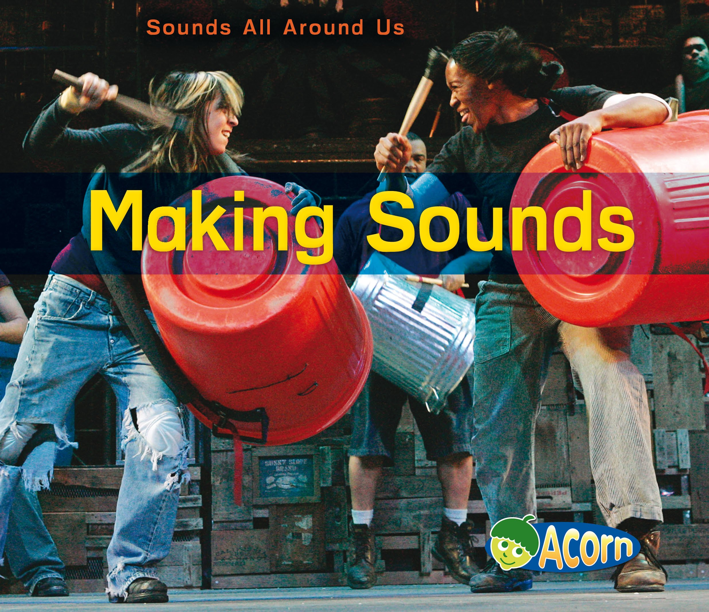 Making Sounds (Acorn: Sounds All Around Us) Text fb2 book