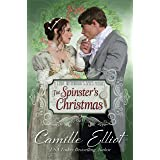 The Spinster's Christmas: Christian Regency Romantic Suspense (Lady Wynwood's Spies series)