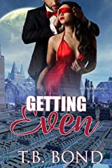 Getting Even (Quantum Quickies) Kindle Edition