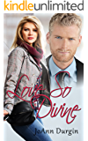 Love So Divine: A Contemporary Christian Romance (Wondrous Love Series Book 2)