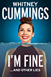 I'm Fine...And Other Lies (English Edition)