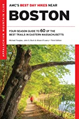 AMC's Best Day Hikes Near Boston: Four-Season Guide to 60 of the Best Trails in Eastern Massachusetts Kindle Edition