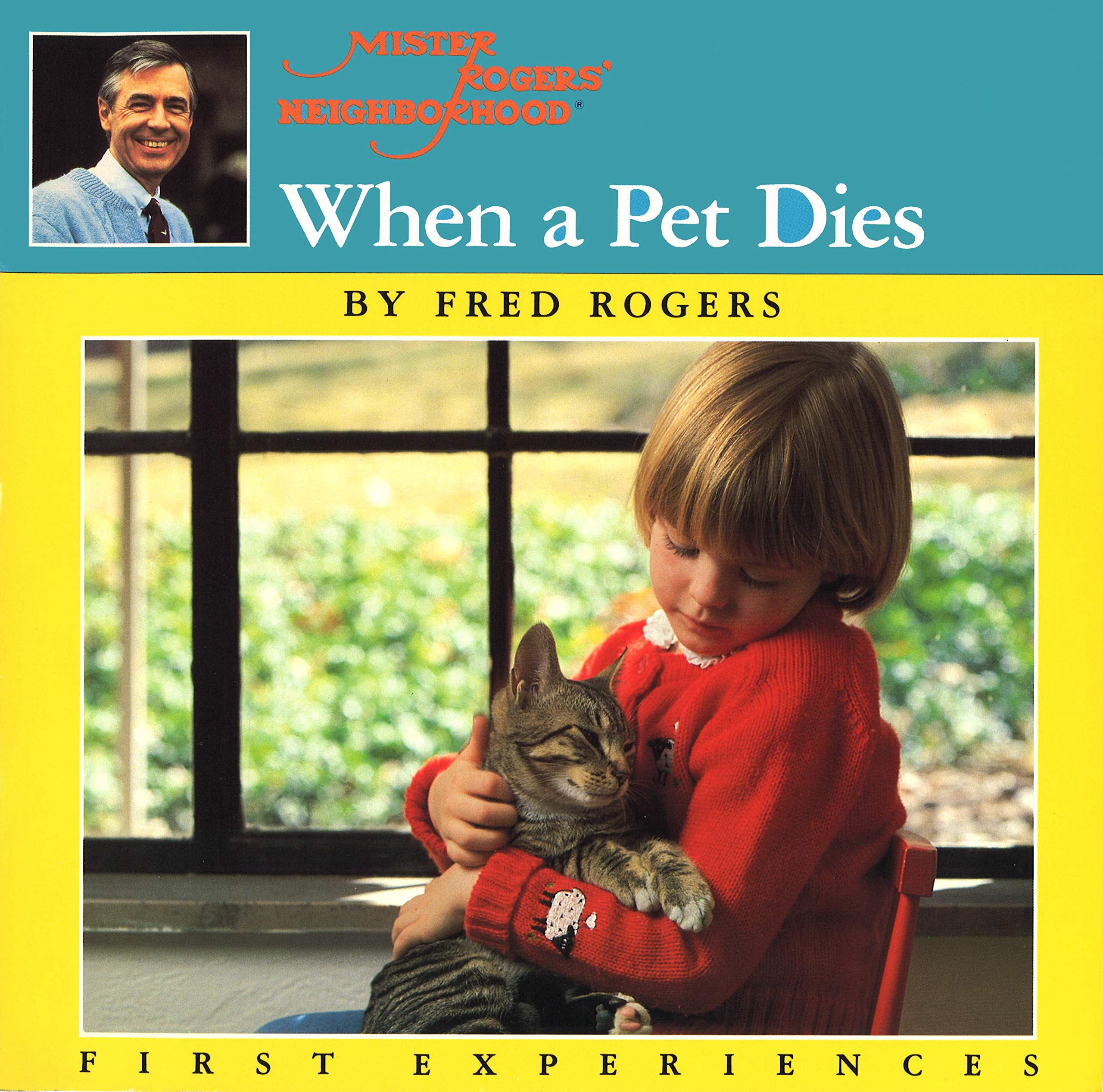 When A Pet Dies Rogers Fred 8601300374536 Amazon Com Books