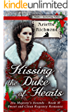Kissing the Duke of Hearts: Sweet and Clean Regency Romance (His Majesty's Hounds Book 10)