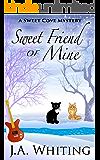 Sweet Friend of Mine (A Sweet Cove Mystery Book 8)