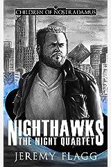 Nighthawks (The Night Quartet Book 1) Kindle Edition