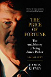 The Price of Fortune: The Untold Story of Being Jam