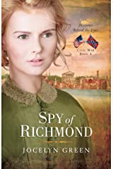 Spy of Richmond (Heroines Behind the Lines Book 4) Kindle Edition