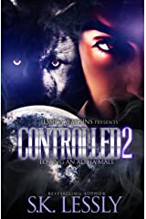 Controlled 2: Loving An Alpha Male Kindle Edition