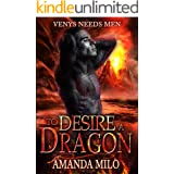 To Desire a Dragon: (a.k.a. DRAGON HOOKER) (Venys Needs Men)