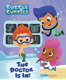 The Doctor Is In! (Bubble Guppies)