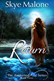 Return (Awakened Fate Book 3)