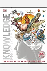Knowledge Encyclopedia: The World as You've Never Seen It Before (Knowledge Encyclopedias) Kindle Edition