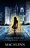Death Cursed (Death Touched Book 1)