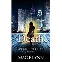 Death Cursed: Death Touched Book 1 (Urban Fantasy Romance) (English Edition)