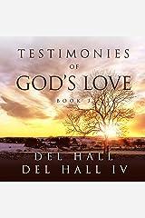 Testimonies of God's Love: Book 3 Audible Audiobook