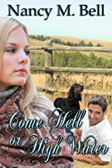 Come Hell or High Water (A Longview Romance Book 2) Kindle Edition