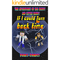 If I Could Turn Back Time (The Adventures Of Big Buddy And Little Buddy Book 2)