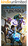 Supers - Ex Heroes: A Superhero Harem Space Opera (English Edition)
