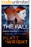 The Fall (Karma Police Book 5)
