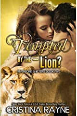 Tempted by the - Lion? (Riverford Shifters Book 5) Kindle Edition