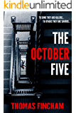 The October Five (A Military Murder Mystery of Crime and Suspense)
