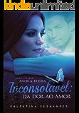 Inconsolável: Da dor ao amor (Amor & Honra Livro 2)
