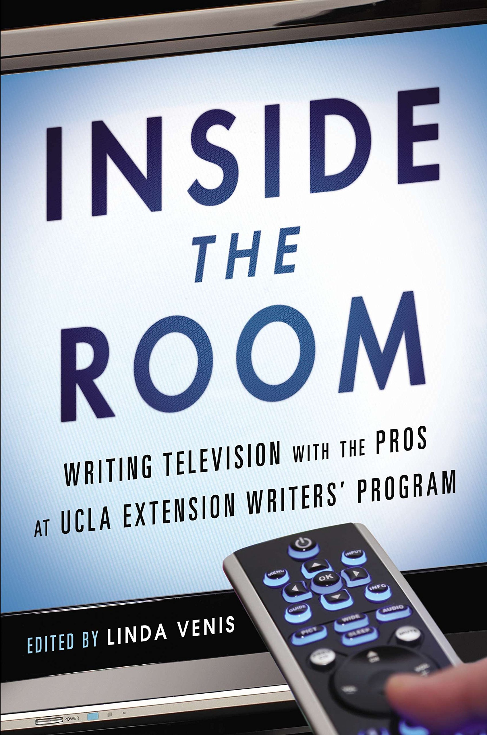 Inside The Room Writing Television With The Pros At Ucla Extension