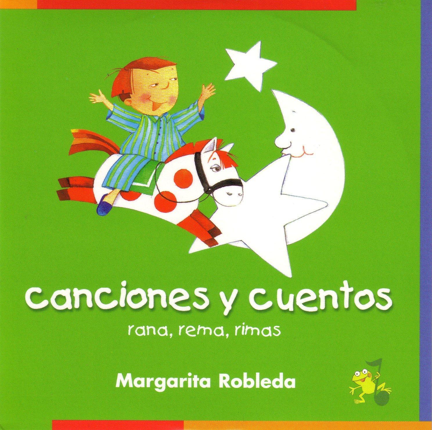 Read Online Rana, rema, rimas. Canciones y cuentos 1&2 (CD) (Rana, rema, rimas/ Rowing Rhyming Frog) (Spanish Edition) PDF
