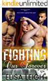 Fighting Our Forever (Panthera Security Book 3)