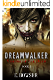 Dream Walker Visions of the Dead Book 2: Visions of the Dead