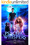 Psychic Whispers: Psychic Mystery Romance (Woodward Hill Mystery Romance Book 1)